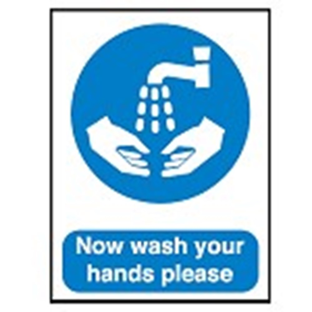 701477 Mandatory Safety Sign Now Wash Your Hands Please